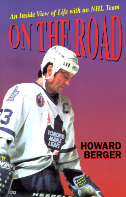 On the Road: And Inside View of Life with and NHL Team Cover Image