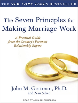 The Seven Principles for Making Marriage Work Cover