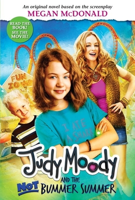 Judy Moody and the Not Bummer Summer (Judy Moody Movie Tie-In) Cover