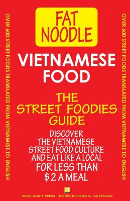 Vietnamese Food.: Vietnamese Street Food Vietnamese to English Translations Cover Image