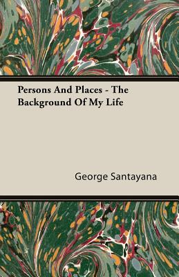 Persons and Places - The Background of My Life Cover
