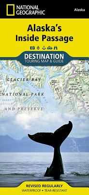 Alaska's Inside Passage (National Geographic Destination Map) Cover Image