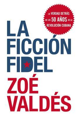 La Ficcion Fidel Cover