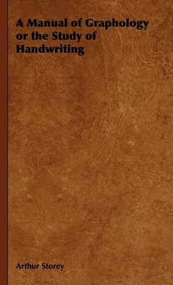 A Manual of Graphology or the Study of Handwriting Cover Image