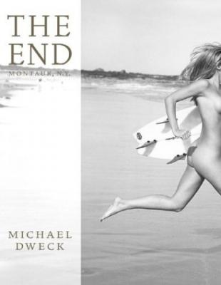 The End: Montauk, N.Y. - 10th Anniversary Edition Cover Image