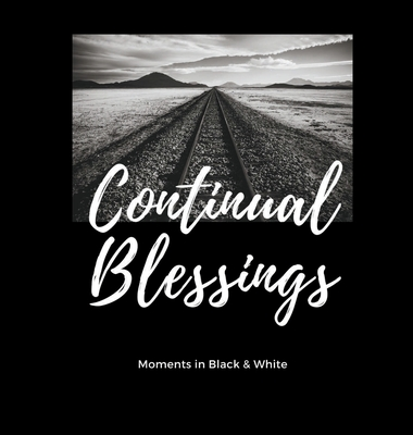 Continual Blessings (First Edition #1) Cover Image