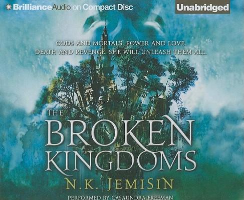 The Broken Kingdoms (Inheritance Trilogy (Audio) #2) Cover Image