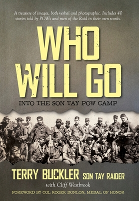 Who Will Go: Into the Son Tay POW Camp Cover Image