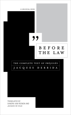 Before the Law: The Complete Text of Préjugés (Univocal) Cover Image