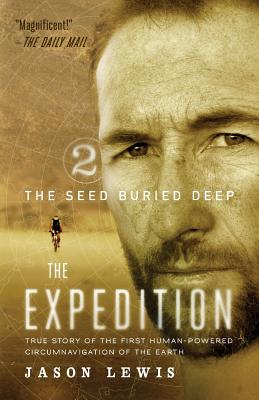 The Seed Buried Deep (the Expedition Trilogy, Book 2) Cover