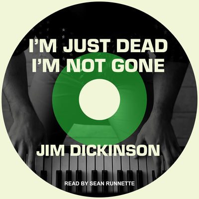 I'm Just Dead, I'm Not Gone Cover Image