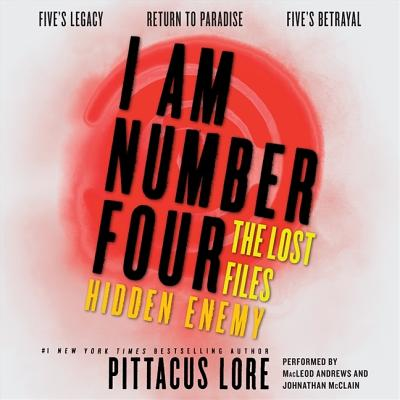 I Am Number Four: The Lost Files: Hidden Enemy Cover Image