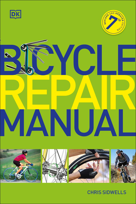 Bicycle Repair Manual, Seventh Edition Cover Image