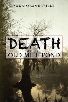 Cover for Death at the Old Mill Pond
