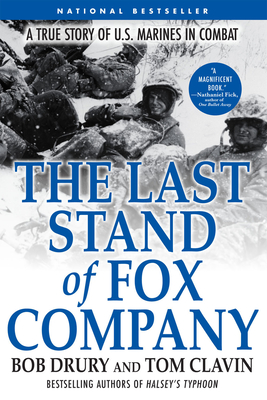 The Last Stand of Fox Company: A True Story of U.S. Marines in Combat Cover Image