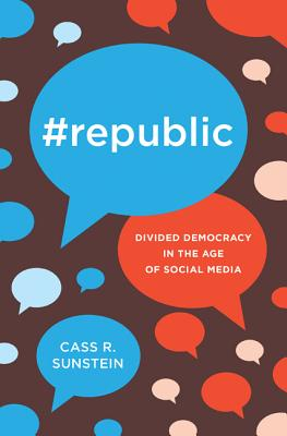 #republic: Divided Democracy in the Age of Social Media Cover Image