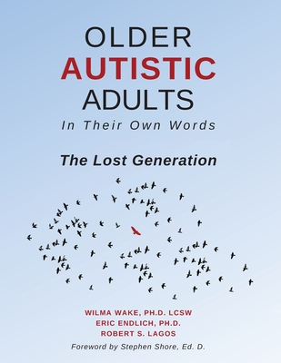 Older Autistic Adults: In Their Own Words: The Lost Generation Cover Image