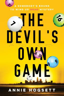 The Devil's Own Game (Somebody's Bound to Wind Up Dead Mysteries #3) Cover Image