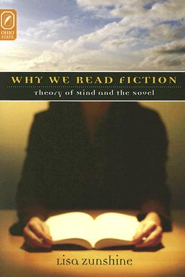 Why We Read Fiction: Theory of the Mind and the Novel (Theory and Interpretation of Narrative) Cover Image