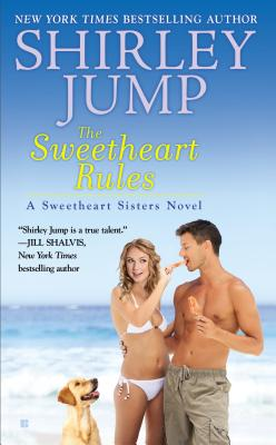 Cover for The Sweetheart Rules (A Sweetheart Sisters Novel #2)