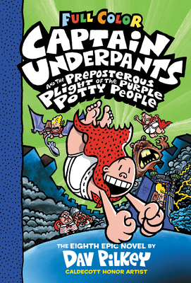 Captain Underpants and the Preposterous Plight of the Purple Potty People: Color Edition (Captain Underpants #8): Color Edition Cover Image
