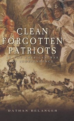 Clean Forgotten Patriots: In the American War of Independence Cover Image