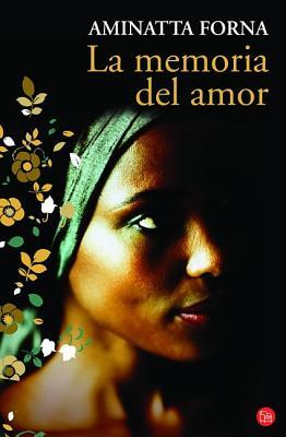 La memoria del amor / The Memory of Love Cover Image