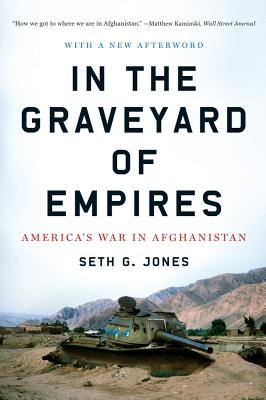 In the Graveyard of Empires: America's War in Afghanistan Cover Image