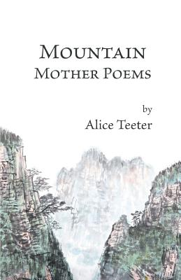 Mountain Mother Poems Cover Image