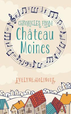 Cover for Chronicles from Chateau Moines