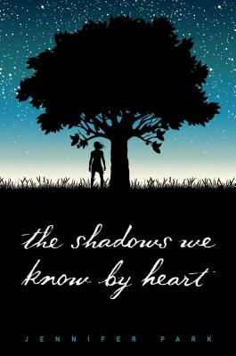 The Shadows We Know by Heart Cover Image