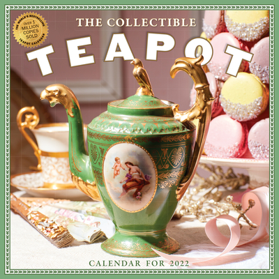 Collectible Teapot & Tea Wall Calendar 2022: 365 Days of Afternoon Tea and Delectable Treats. Cover Image