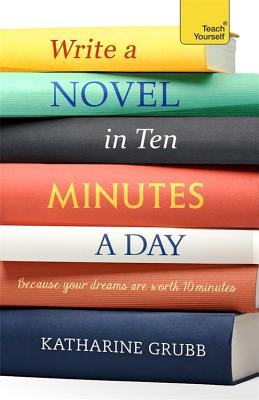 Write a novel in 10 minutes a day Cover Image