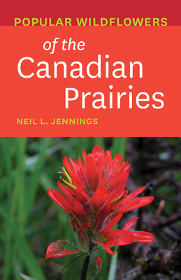 Popular Wildflowers of the Canadian Prairies Cover Image