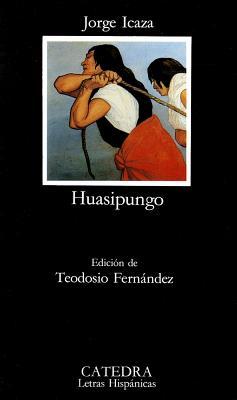 Huasipungo (Letras Hispanicas #274) Cover Image