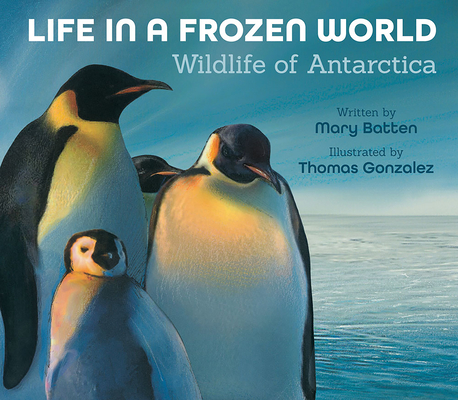 Life in a Frozen World: Wildlife of Antarctica Cover Image