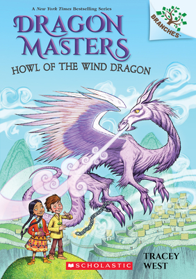 Howl of the Wind Dragon: A Branches Book (Dragon Masters #20) Cover Image