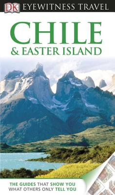 DK Eyewitness Travel Guide: Chile & Easter Island Cover Image