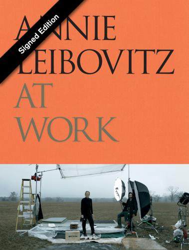 Annie Leibovitz at Work (Signed Edition) Cover Image