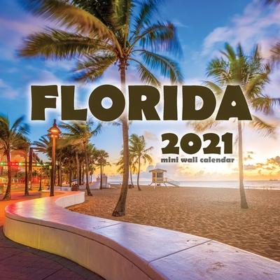 Florida 2021 Mini Wall Calendar Cover Image