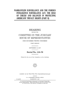 Warrantless surveillance and the Foreign Intelligence Surveillance Act: Pt. II Cover Image