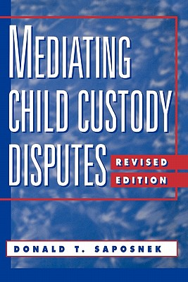 Mediating Child Custody Disputes: A Strategic Approach Cover Image