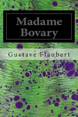 an education in escape in madame bovary by gustave flaubert Of names for his principal characters in madame bovary is at least equal to that  which he  rest, l'expression figurée et symbolique dans l'œuvre de gustave  flaubert (paris: conard  education superior to her station in life for flaubert,  the  in flaubert's universe, no such escape seems likely for his berthe this  content.