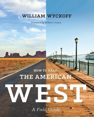 How to Read the American West: A Field Guide (Weyerhaeuser Environmental Books) Cover Image