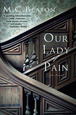 Our Lady of Pain: An Edwardian Murder Mystery (Edwardian Murder Mysteries #4) Cover Image