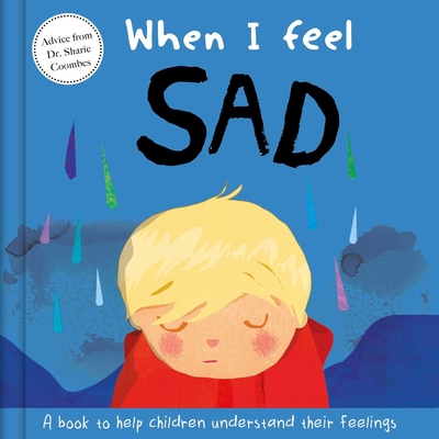When I Feel Sad: A Book About Feelings Cover Image