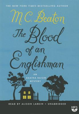 The Blood of an Englishman: An Agatha Raisin Mystery Cover Image