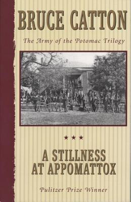 A Stillness at Appomattox Cover