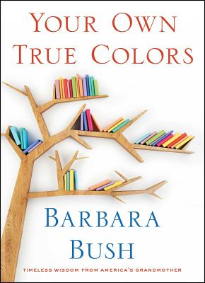 Your Own True Colors: Timeless Wisdom from America's Grandmother Cover Image