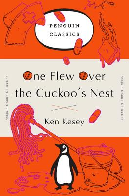 One Flew Over the Cuckoo's Nest: (Penguin Orange Collection) Cover Image